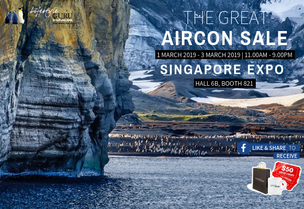 The Great Aircon Sale @ Singapore Expo Hall 6B Booth 821